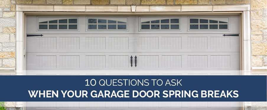 garage door spring break questions