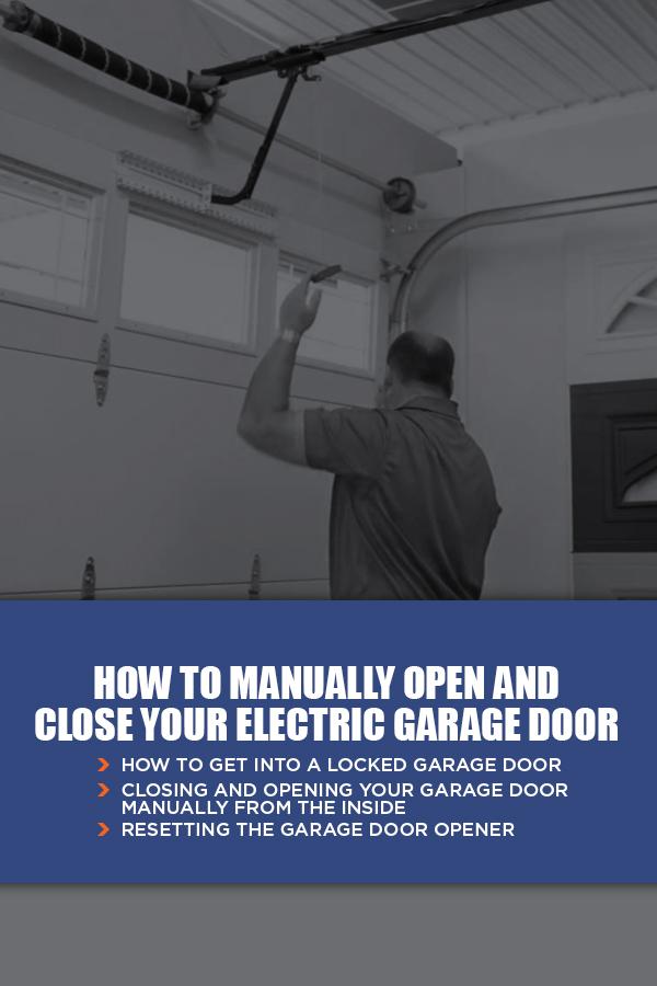 How To Manually Open Your Garage Door Marvin S Garage Doors