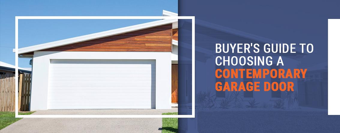 Buyer's Guide to Choosing a Contemporary Garage Door