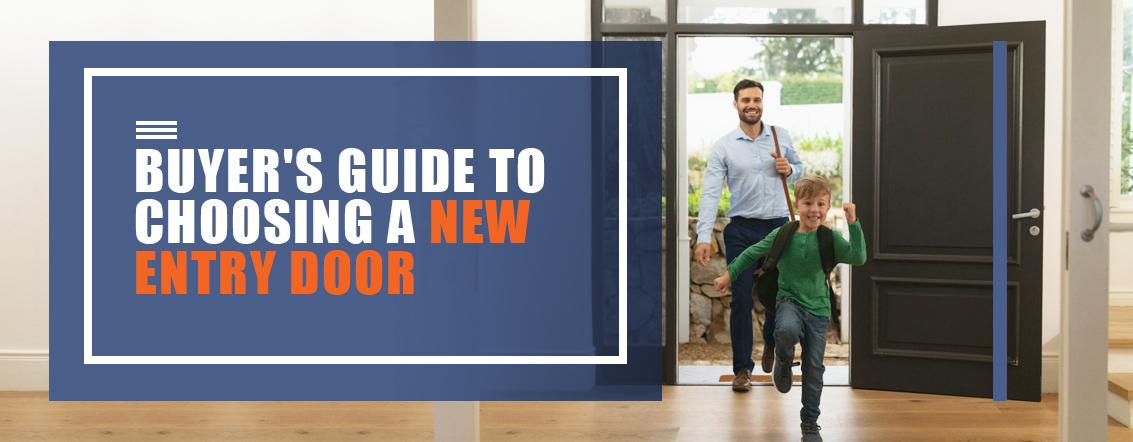 Buyer's Guide to Choosing a New Entry Door