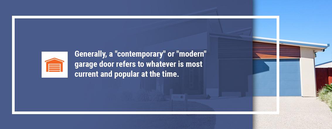 What Is a Contemporary Garage Door?