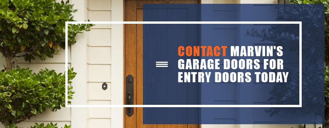 Contact Marvin's Garage Doors for Entry Doors Today